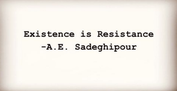 A.Sadeghipour.ExistenceisResistance.png